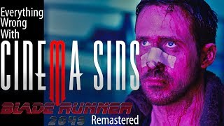 Everything Wrong With CinemaSins: Blade Runner 2049 Remastered