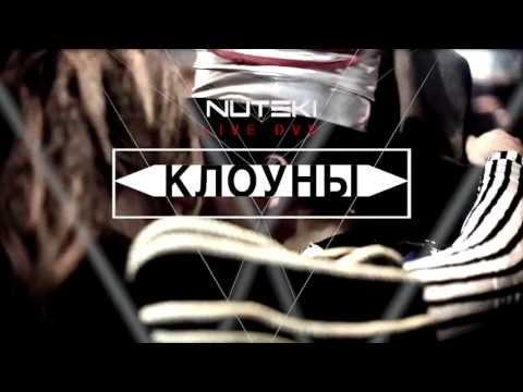 NUTEKI - LIVE - THE CLOWNS/INTRO/MY WAR