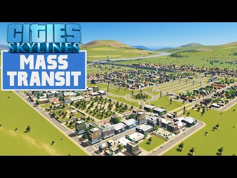 Cities Skylines: Mass Transit | Rapid Expansion! #2