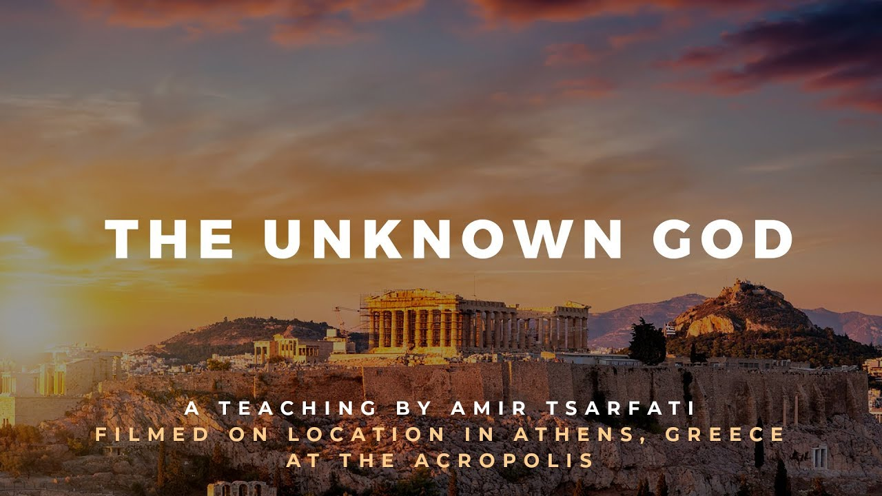 Amir Tsarfati: Bible Lands Unveiled Greece: The Unknown God
