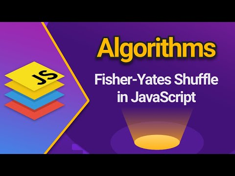 Fisher-Yates Shuffle Algorithm In JavaScript