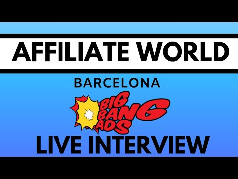 Live Interview with Vincent from Big Bang Ads - Affiliate World Europe 2019