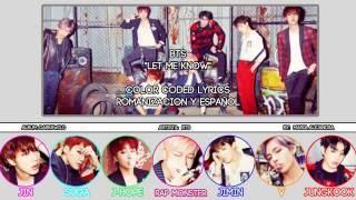 "BTS (방탄소년단) ""Let Me Know"" [COLOR CODED] [ROM SUBESPAÑOL LYRICS]"