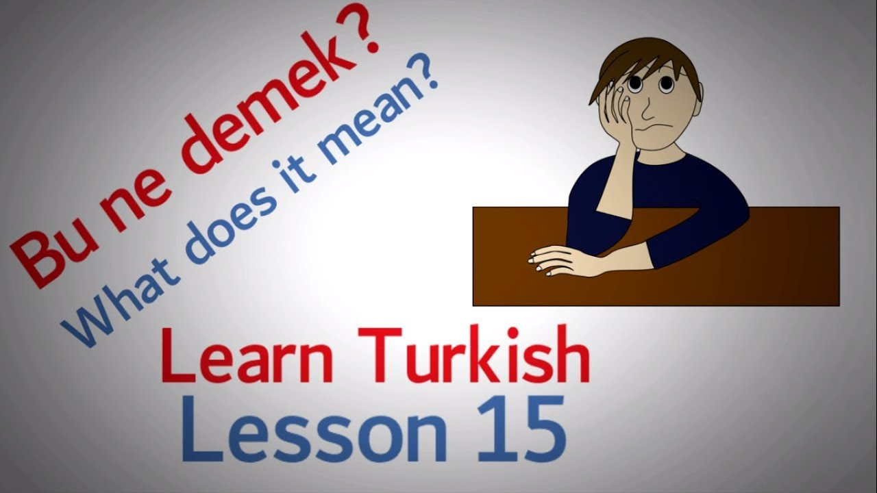Learn Turkish Lesson 15 - Communication Problem Phrases (Part 2)