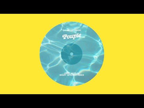 Youtube: Poupie – Ça me dérange (Feat. WurlD) – Saszy Afroshii remix