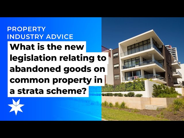 What is the new legislation relating to abandoned goods on common property in a strata scheme?