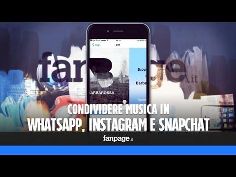 Condividere musica su Whatsapp, Instagram e Snapchat