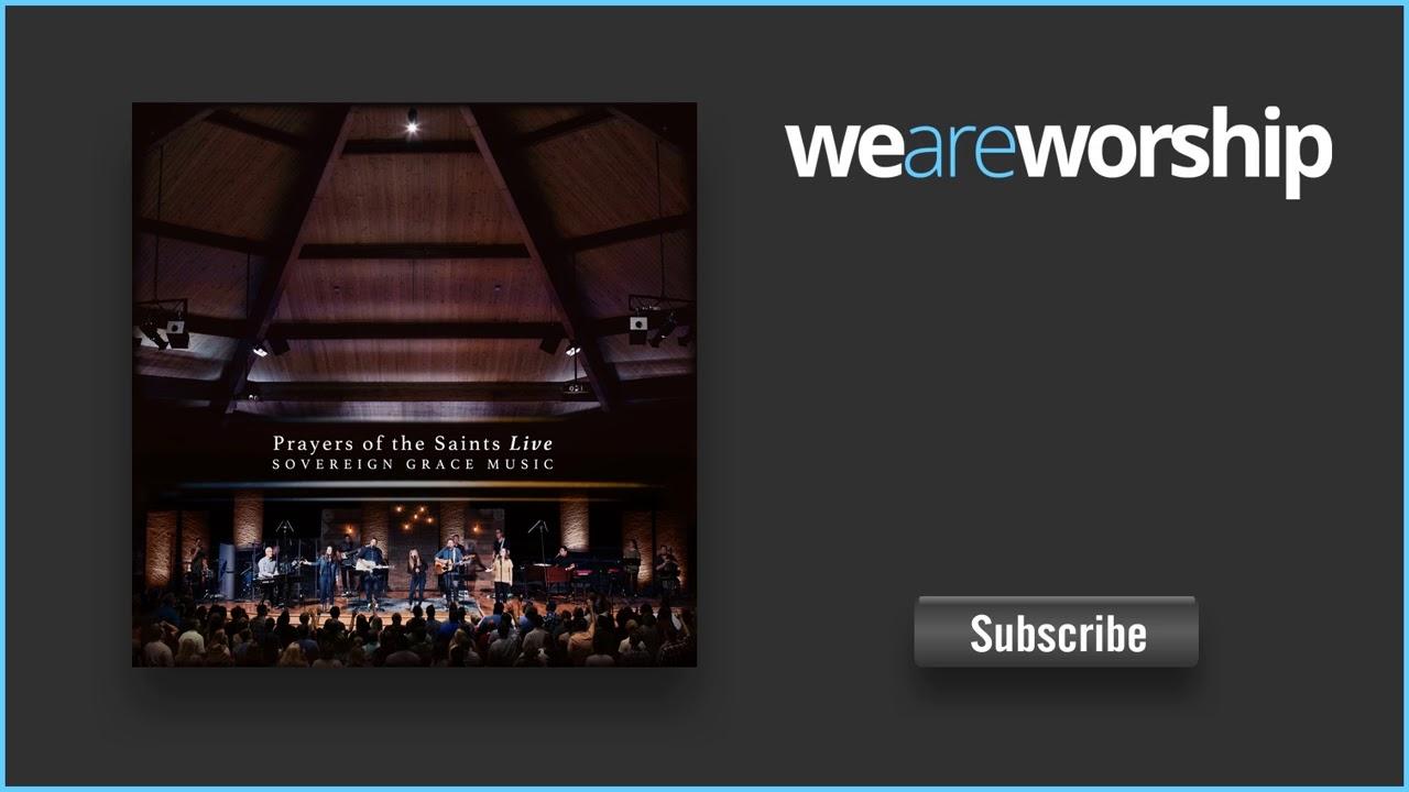 sovereign-grace-music-all-praise-to-him-weareworshipmusic
