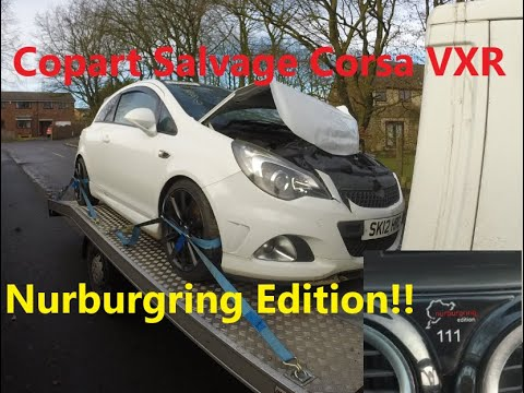 Copart Salvage Corsa VXR Nurburgring Edition!!!! Part 1 : Introduction to the new car!!!