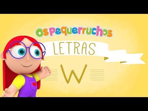 Letra W - LETRAS - Os Pequerruchos Almanaque