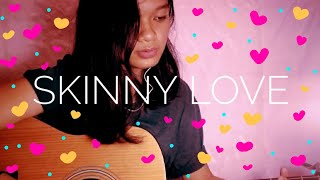 Skinny Love - Bon Iver (cover) with lyrics