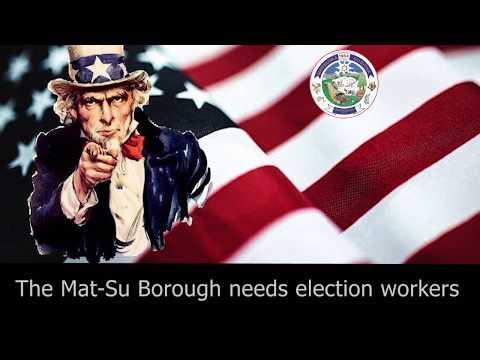 Mat-Su Borough Election Worker Recruitment 2017