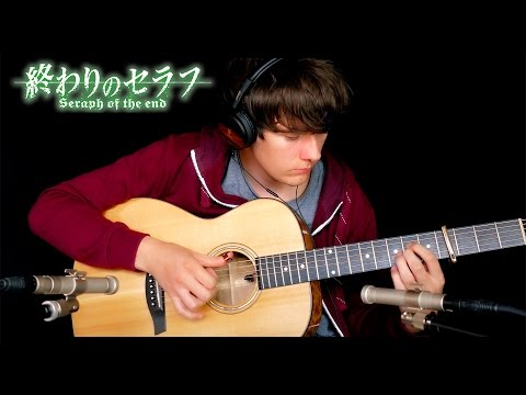 Seraph of the End OP - X.U. - Guitar Cover  終わりのセラフ