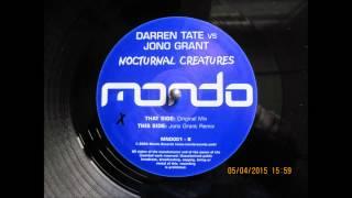 "Darren Tate vs Jono Grant ""Nocturnal Creatures"" Jono Grant Remix (Vinyl Rip)"