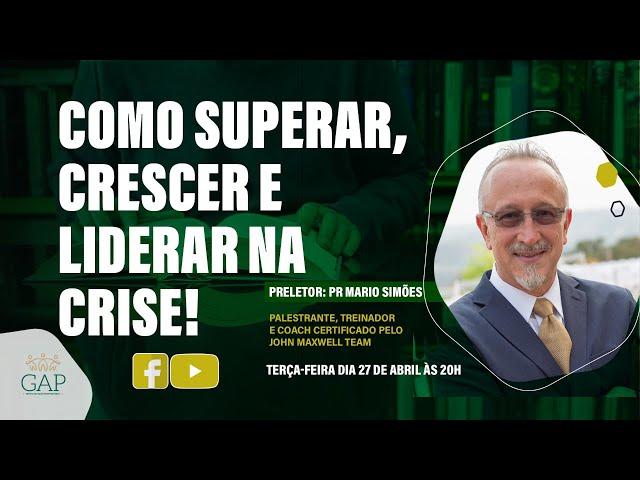 GAP - Grupo de Apoio Profissional - 27.04.2021 - 20h - Pr. Mario Simões