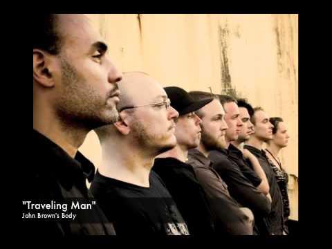 """John Brown's Body - """"Traveling Man"""""""