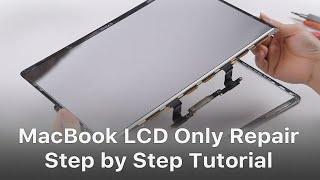 MacBook LCD Only Repair Screen Refurbishing - Easy Fix with Air Slice Tool
