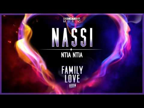 NASSI - Ntia Ntia (Family Love riddim / March 2015)