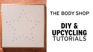HOW TO CREATE YOUR OWN LIGHTBOX FROM AN ADVENT CALENDAR | DIY & UPCYCLING | THE BODY SHOP