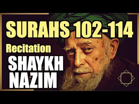 Quran -- Surahs 102-114 -- Mawlana Shaykh Nazim (ق)
