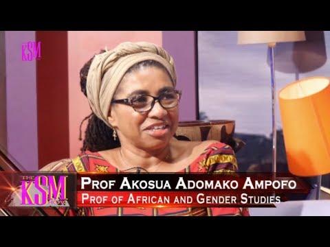 KSM Show- Prof Akosua Adomako Ampofo and Dr Elsie Effah Kaufmann, hanging out with KSM part 2