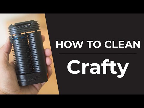 Crafty Vaporizer Cleaning Guide   How To Clean Your Crafty Vaporizer