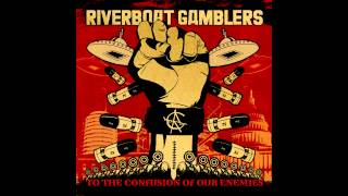 Watch Riverboat Gamblers The Song We Used To Call Wasting Time video