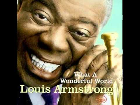 Louis Armstrong What A Wonderful World Spoken Intro