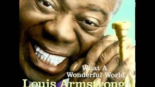 Louis Armstrong What A Wonderful World Spoken Intro Version 1970