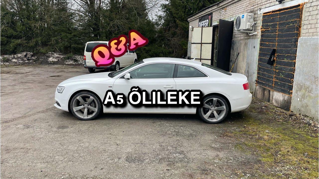 Audi A5 3.0tdi CDUC 180kw 2011 õlilekked | Q&A