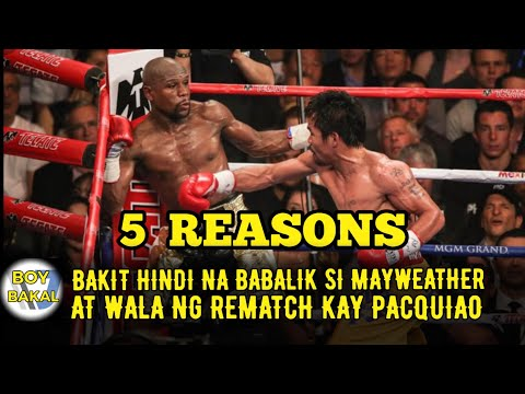 FLOYD MAYWEATHER; 5 REASON WHY HE NEVER FIGHT PACQUIAO AGAIN