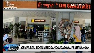 Download Video Gempa Bali Tidak Mengganggu Jadwal Penerbangan MP3 3GP MP4