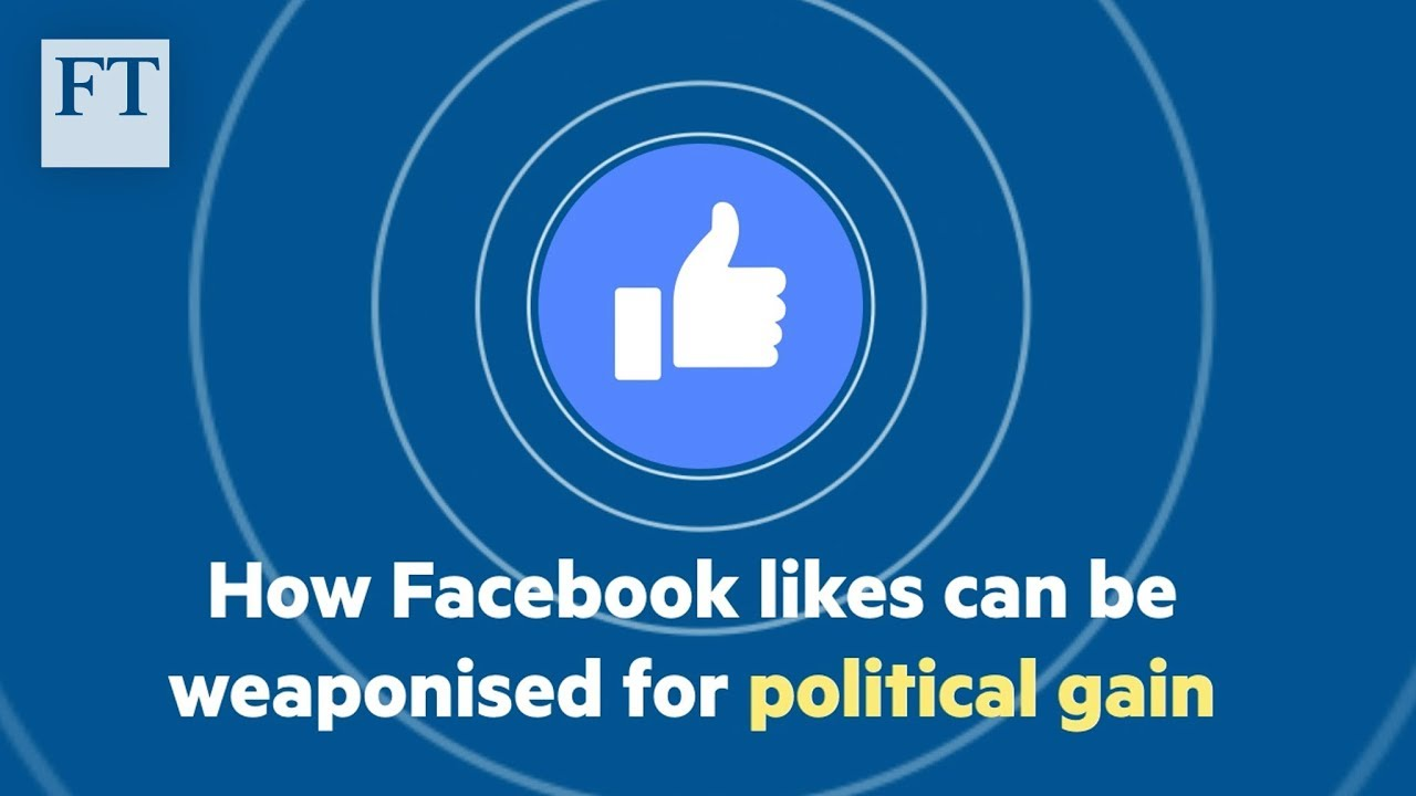 How Facebook 'likes' can be weaponised for political gain