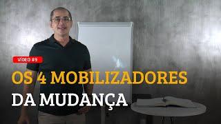 Gambar cover #9 CONHEÇA OS 4 MOBILIZADORES DA MUDANÇA - PAULO VIEIRA