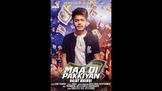 Maa Diyan Pakkiyan | Rajat Maingi | Urban Records | Game Changerz | New Punjabi Song 2017 |