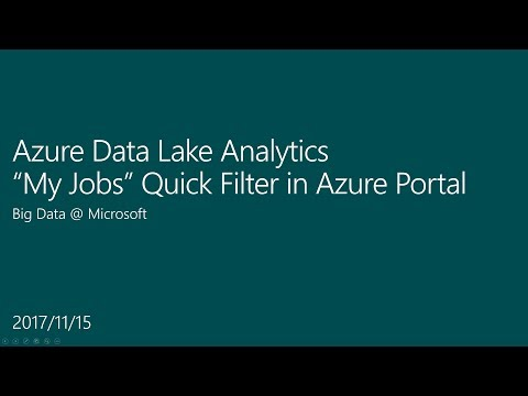 """My Jobs"" quick-filter for Azure Data Lake Analytics"