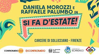 """""""Si fa d'estate"""" – Il talk al Carcere di Sollicciano"""