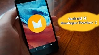 Обзор Android M Developer Preview 2.(Nexus 5)