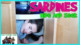 SARDINES Hide and Seek At Home / That YouTub3 Family