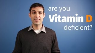 are you vitamin d deficient