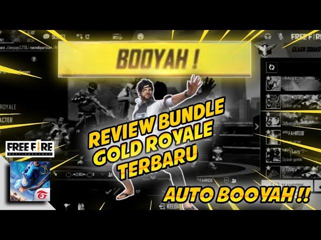 Review Bundle Gold Royale Terbaru ~ Garena Free Fire ~ Auto BOOYAH !!! 🎉🎉🎉