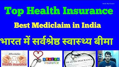 Top Health Insurance Plan for Your Family |  Top Mediclaim Policy in India