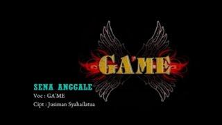 GA'ME - Sena Anggale