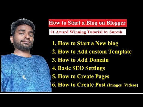 2017 How to Start a Blog on Blogger.com for Beginners Step by Step [AWARD Winning Tutorial]