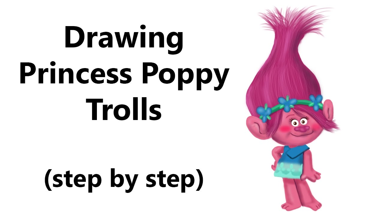 How To Draw Princess Poppy From Trolls Step By Step
