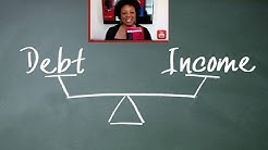 IMPROVE your Debt to Income Ratio! Why? How? Now.