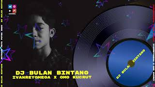 Download DJ REMIX BULAN BINTANG - BETRAND PETO PUTRA ONSU