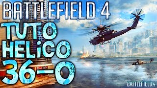 BF4 HELICO TUTO / Tutorial conseils astuce helicoptere