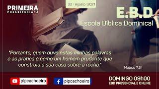 ✅Domingo 22/08 às 09h00 | Escola Bíblica Dominical Presencial