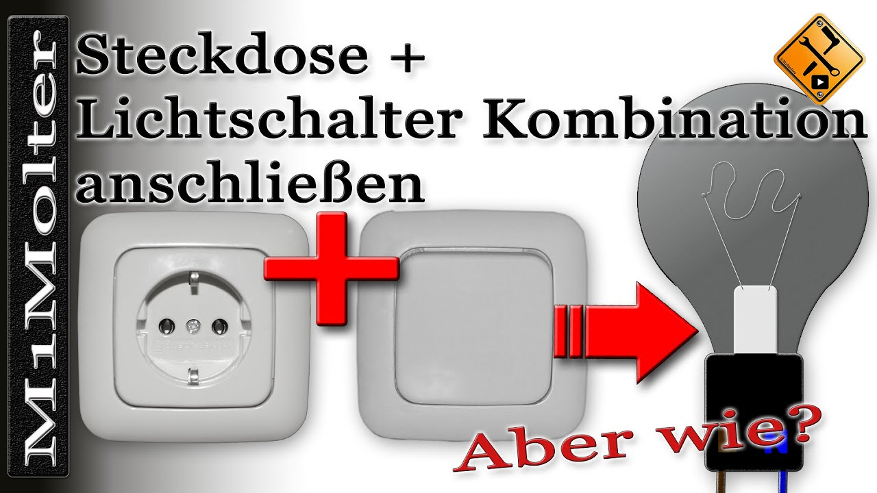 steckdose lichtschalter kombination anschlie en von m1molter youtube. Black Bedroom Furniture Sets. Home Design Ideas